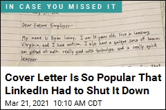 Cover Letter Is So Popular That LinkedIn Had to Shut It Down