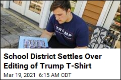 School District Settles Over Editing of Trump T-Shirt