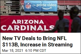 New TV Deals to Bring NFL $113B, Increase in Streaming