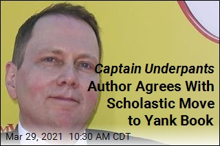 Captain Underpants Author Agrees With Scholastic Move to Yank Book