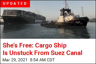 She's Free: Cargo Ship Is Unstuck From Suez Canal