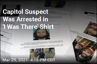 Capitol Suspect Was Arrested in 'I Was There' Shirt