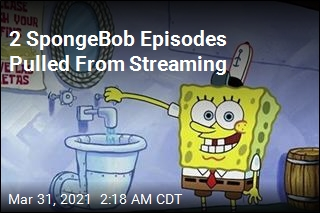 Streaming Services Pull 2 SpongeBob Episodes