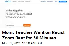 Mom: Teacher Went on Zoom Rant Against My Black Family