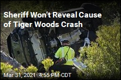 Sheriff Won't Reveal Cause of Tiger Woods Crash