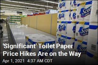 Hoarding Is Over, But Toilet Paper Prices Are Still Going Up