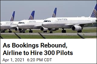 United to Hire 300 Pilots as Travel Starts to Pick Up