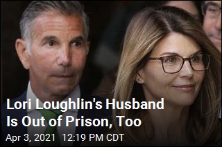 Lori Loughlin's Husband Is Out of Prison, Too