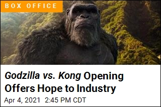 Godzilla vs. Kong Opening Is a Pandemic High Point