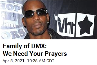 DMX's Family Asks for Prayers