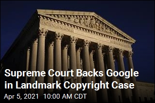 Supreme Court Delivers a Big Win to Google
