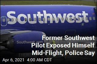 Former Southwest Pilot Exposed Himself Mid-Flight, Police Say