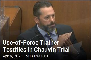 Use-of-Force Trainer Testifies in Chauvin Trial