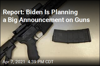 Report: Biden Is Planning a Big Announcement on Guns