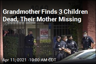 Grandmother Finds 3 Children Dead, Their Mother Missing
