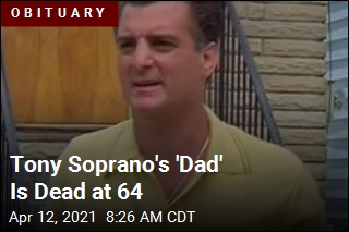 Tony Soprano's 'Dad' Is Dead at 64
