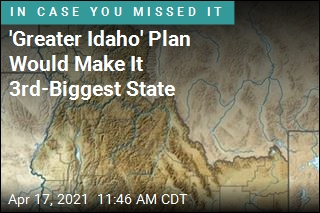 'Greater Idaho' Plan Would Make It 3rd-Biggest State