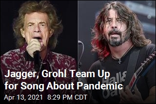 Jagger, Grohl Team Up for Song About Pandemic