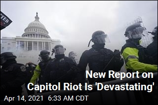 New Report on Capitol Riot Is 'Devastating'