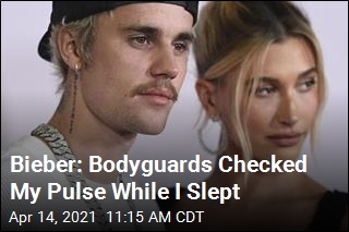 Bieber: Bodyguards Checked My Pulse While I Slept