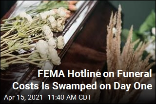 FEMA Hotline on Funeral Costs Is Swamped on Day One