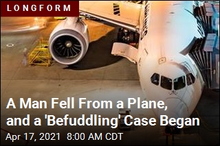 A Man Fell From a Plane, and a 'Befuddling' Case Began