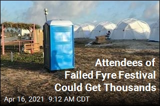 Payout Coming for Attendees of Failed Fyre Festival