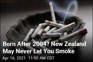 Born After 2004? New Zealand May Never Let You Smoke