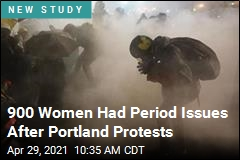 900 Had Period Issues After Portland Protests