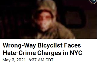 Wrong-Way Bicyclist Faces Hate-Crime Charges in NYC