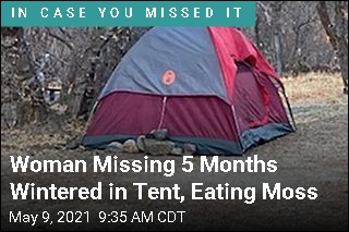 Woman Missing 5 Months Wintered in Tent, Eating Moss