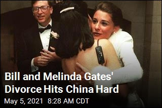 Bill and Melinda Gates' Divorce Rattles China