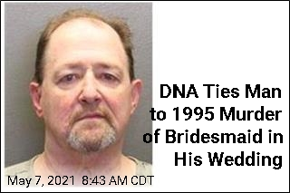 DNA Ties Man to 1995 Murder of Bridesmaid in His Wedding