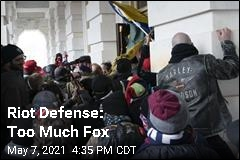 Riot Defense: Too Much Fox