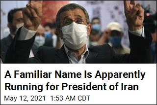 A Familiar Name Is Apparently Running for President of Iran