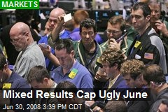 Mixed Results Cap Ugly June