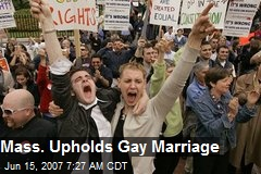 Mass. Upholds Gay Marriage
