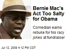 Bernie Mac's Act Too Salty for Obama