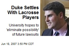 Duke Settles With Lacrosse Players