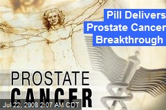 Pill Delivers Prostate Cancer Breakthrough