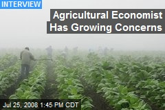 Agricultural Economist Has Growing Concerns