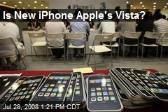 Is New iPhone Apple's Vista?