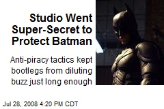 Studio Went Super-Secret to Protect Batman