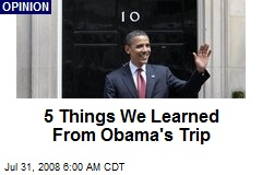 5 Things We Learned From Obama's Trip