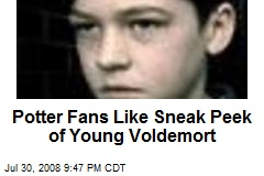 Potter Fans Like Sneak Peek of Young Voldemort