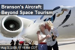 Branson's Aircraft: Beyond Space Tourism