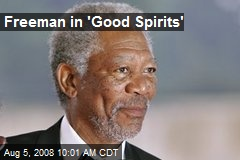 Freeman in 'Good Spirits'
