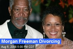 Morgan Freeman Divorcing