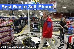Best Buy to Sell iPhone