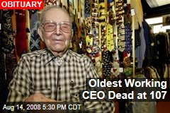 Oldest Working CEO Dead at 107